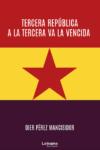 Tercera República a la tercera va la vencida